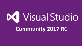 Download and Install Visual Studio 2017 RC  (Community Edition)
