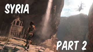 RISE OF THE TOMB RAIDER - Gameplay Let's Play - Part 2 (2015) | Syria! (Xbox One)