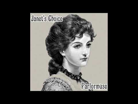 Parlormuse   Janet's Choice - Steampunk Victorian Music