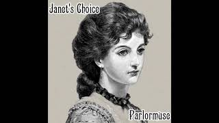Parlormuse | Janet's Choice - Steampunk Victorian Music