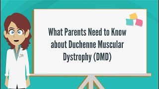What Parents Need to Know about Duchenne Muscular Dystrophy