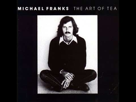 The Art of Tea [full cd]  ◙ MICHAEL FRANKS