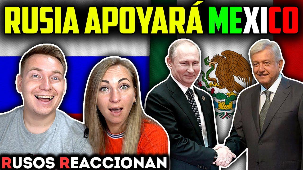 🇲🇽LA RAZÓN POR LA QUE RUSIA SIEMPRE APOYARÁ a MÉXICO en CASO de GUERRA | 🇷🇺RUSOS REACCIONAN a MEXICO