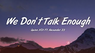 Play We Don't Talk Enough (with Alexander 23)