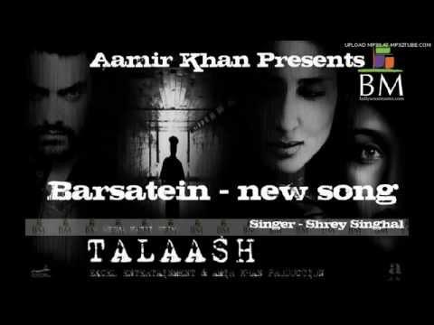 Barsatein - Talaash Movie Aamir Khan New Song _YouTube.FLV