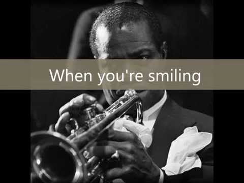 Louis Armstrong - When you're smiling |lyrics|