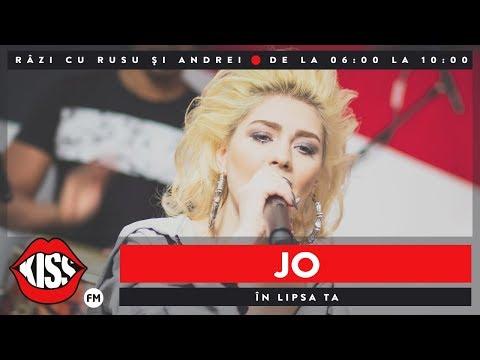 JO - În lipsa ta (Live @ Kiss FM)
