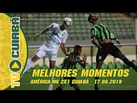 MELHORES MOMENTOS: América-MG 2x1 Cuiabá - Série B - 17/08/19
