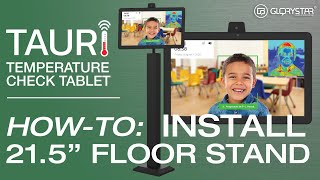 "TAURI 21.5"" Floor Stand Installation"