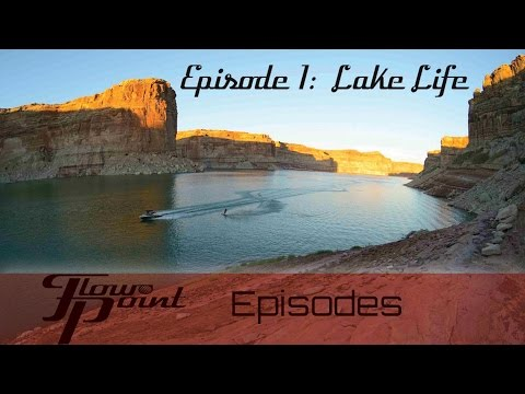 FlowPoint TV Season 1, Episode 1:  Lake Life 101