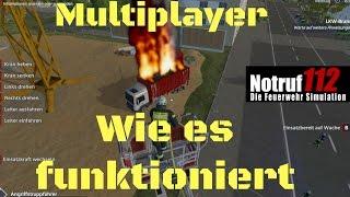 Multiplayer wie es Funktioniert[Notruf 112 der Feuerwehr Simulator]