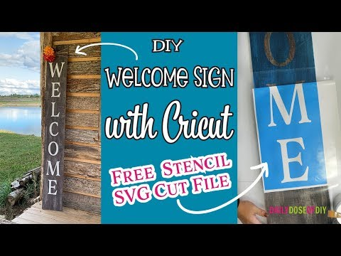 DIY Vertical Welcome Sign with Cricut   Plus Free SVG Cut File of the Stencil