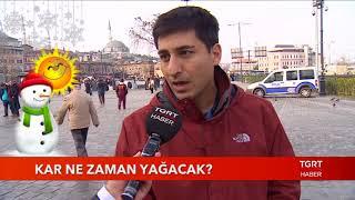 İstanbula Kar Ne Zaman Yağacak?