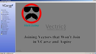 Joining Vectors that Just Won't Join in VCarve and Aspire