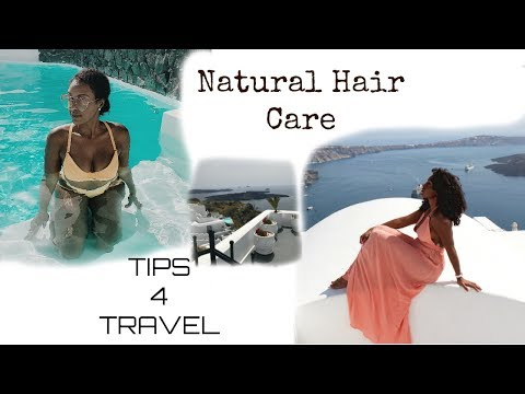 Natural Hair Travel Tips