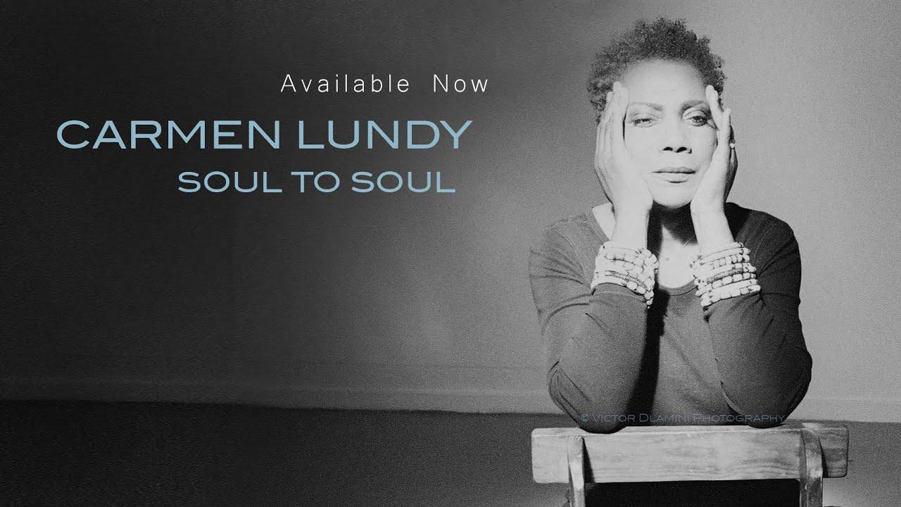 Carmen Lundy | Soul to Soul EPK | An Inspiring Musical Journey