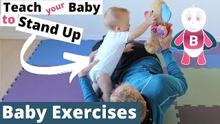 how to teach baby to stand up baby exercises 6 9 months baby activities baby development