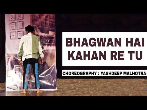 Must Watch | Bhagwan Hai Kahan Re Tu | PK | Yashdeep Malhotra Choreography | GP 2K18