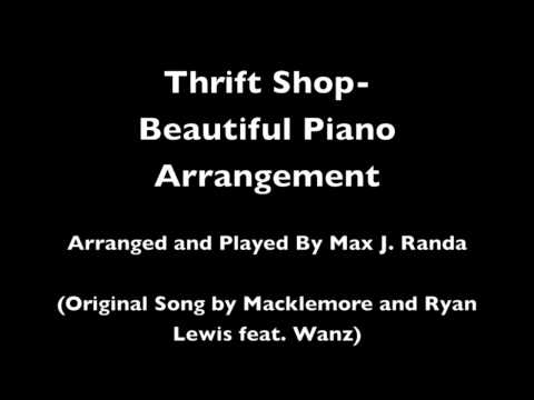 Thrift Shop- Beautiful Piano Arrangement
