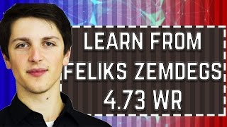 WHAT CAN WE LEARN FROM FELIKS ZEMDEGS 4.73 WORLD RECORD SOLVE?