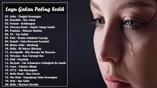 Gambar cover Lagu Buat Mantan Paling Sedih Dan Terpopuler 2018   20 Lagu Paling Sedih Bikin Jutaan Cewek Nangis