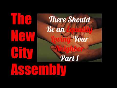 THAT THERE MAY BE EQUALITY: Loving Your  Neighbor Economically Part 1