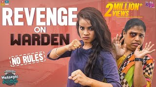 Revenge On Warden || Ep 10 ||  Warangal Vandhana || The Mix by Wirally