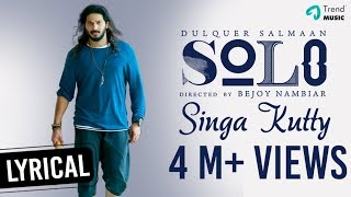 Singa Kutty Bring On The Chaos Lyric | Solo | Dulquer Salmaan, Bejoy Nambiar | TrendMusic