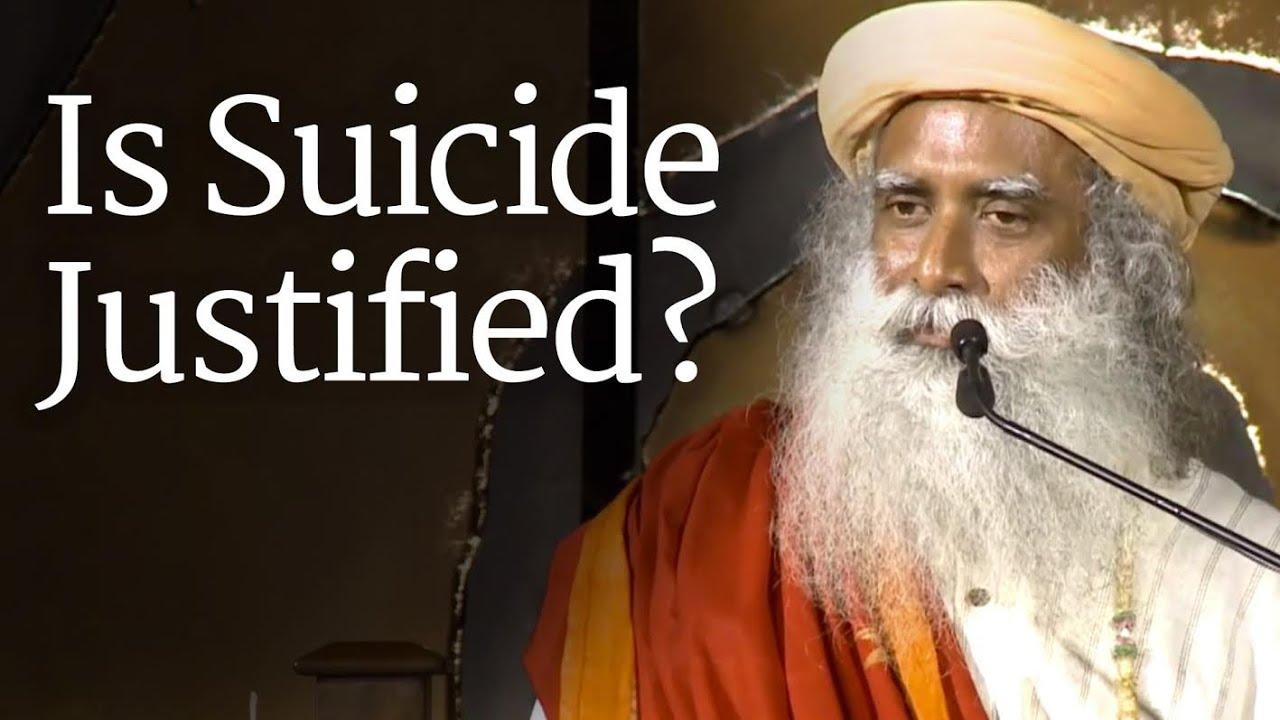 क्या आत्महत्या करना ठीक है? Is Suicide Justified? | Sadhguru