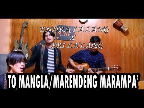 TO MANGLA' / MARENDENG MARAMPA' Cover Music Video
