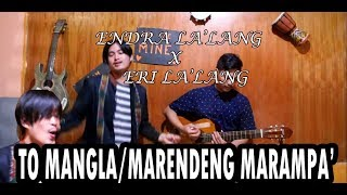 TO MANGLA' / MARENDENG MARAMPA' Cover Music Video