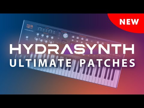 HYDRASYNTH ULTIMATE PATCHES • VOLUMES 1-3