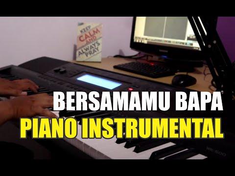 Piano Cover BersamaMu Bapa (Sari Simorangkir) Instrumental piano with lyrics