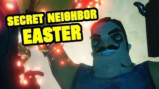 I BECAME THE NEIGHBOR | Secret Neighbor Easter