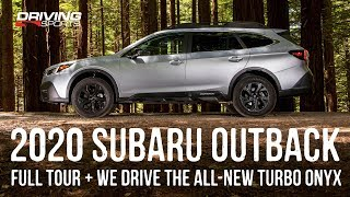 2020 Subaru Outback XT Onyx Review and Off-Road Test
