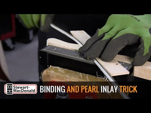 Guitar Binding And Pearl Inlay: A Neat Trick!