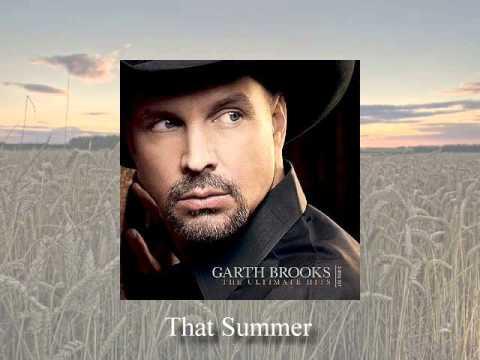 That Summer - Garth Brooks - Oldies Refreshed