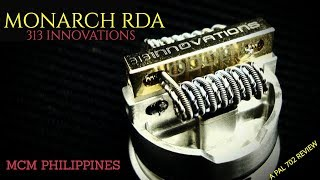 MONARCH RDA BY 313 INNOVATIONS ~ HIGH POWER DRIPPER/SERIES BUILD DECK