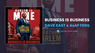 Dave East A Ap Ferg Business is Business AUDIO.mp3