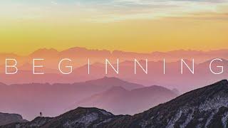 Beginning   Beautiful Chill Music Mix