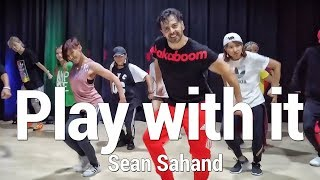 Play With It - Sean Sahand - Dance l Chakaboom Fitness Choreography