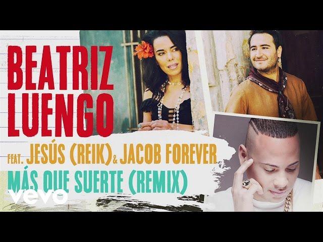 MAS QUE SUERTE (REMIX) - Jacob Forever