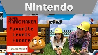 Nintendo Minute – Super Mario Maker Favorite Levels Encore