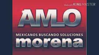 Cancion Oficial de MORENA