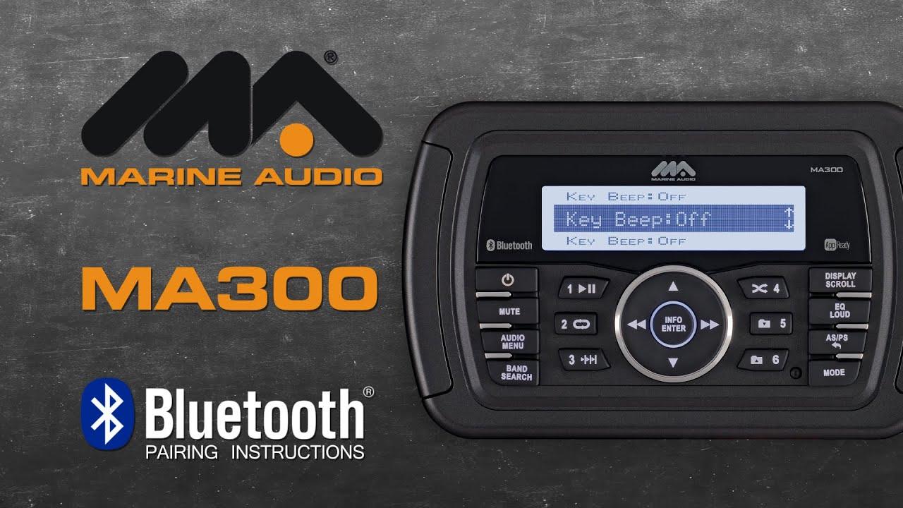 Marine Audio® | MA300 Bluetooth® Pairing Instructions