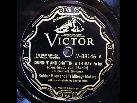 Bubber Miley and his Milage Makers: Chinnin' And Chattin' With May 1930
