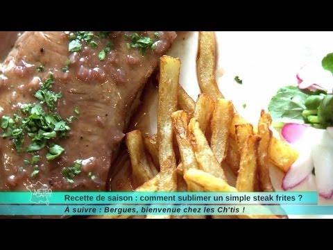 27 05 14 recette de saison comment sublimer un simple steak frites youtube. Black Bedroom Furniture Sets. Home Design Ideas