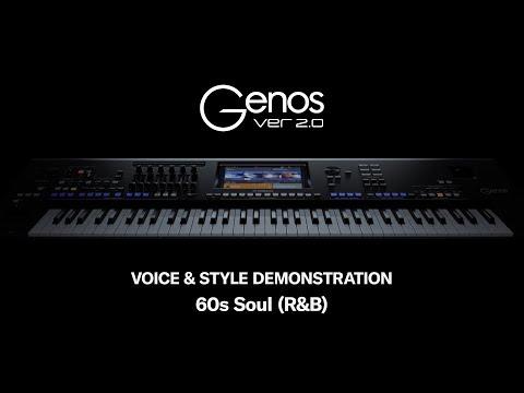 Genos Version 2.0 - Voice & Style Demonstration: 60sSoul (R&B)