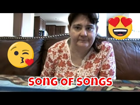 Song Of Songs or The Song of Solomon Bible Reading!