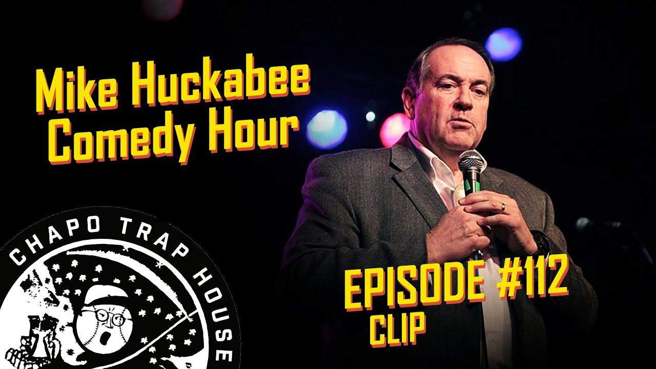 Mike Huckabee Comedy Hour   Chapo Trap House   Episode 112 CLIP